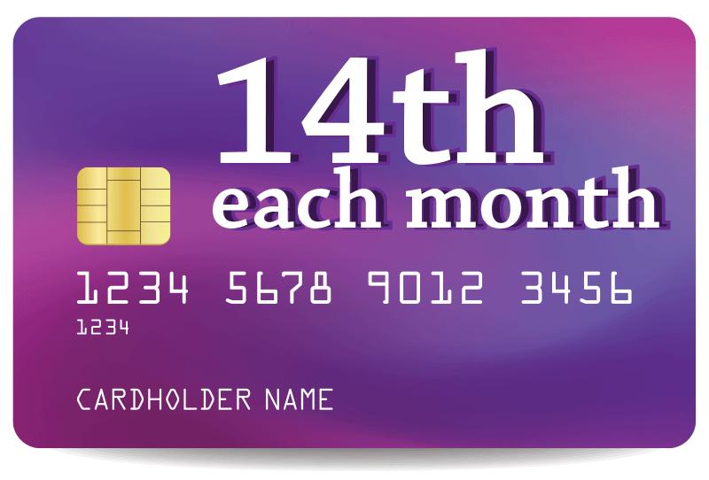 14th each month
