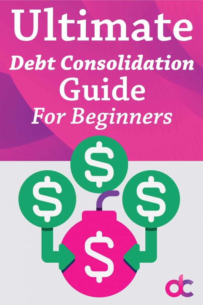 Ultimate Guide to Debt Consolidation - for beginners